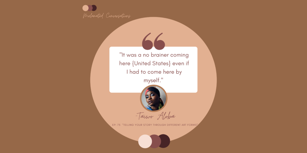 Telling Your Story Through Different Art Forms with Taiwo Aloba
